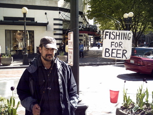 FISHIN' FOR BEER!... at least he's honest.